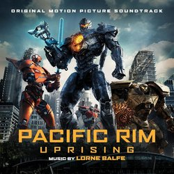 Pacific Rim Uprising Soundtrack (Lorne Balfe) - CD cover