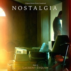 Nostalgia Colonna sonora (Laurent Eyquem) - Copertina del CD