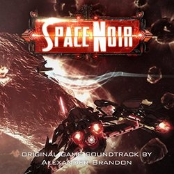 Space Noir Soundtrack (Alexander Brandon) - CD cover
