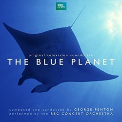 The Blue Planet - George Fenton - 09/03/2018