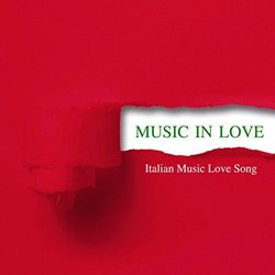 Music in Love - Italian Music Love Songs Soundtrack (Various Artists) - CD cover