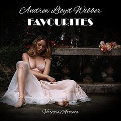 Andrew Lloyd Webber Favourites Soundtrack (Various Artists, Andrew Lloyd Webber) - CD cover
