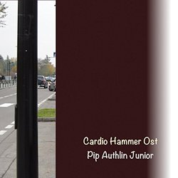 Cardio Hammer Soundtrack (Pip Authlin Junior) - CD cover