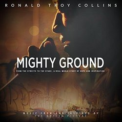 Mighty Ground - Ronald Troy Collins - 10/04/2018