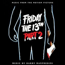 Friday the 13th Part 2 - Harry Manfredini - 23/03/2018