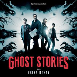 Ghost Stories Bande Originale (Haim Frank Ilfman) - Pochettes de CD