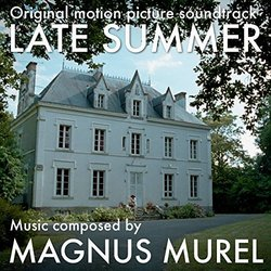 Late Summer Soundtrack (Magnus Murel) - Carátula