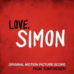 Love, Simon Soundtrack (Rob Simonsen) - Carátula