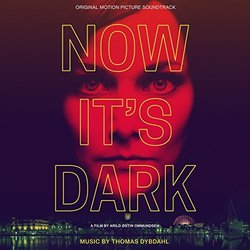 Now It's Dark Soundtrack (Thomas Dybdahl) - CD cover