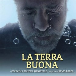 La Terra Buona Soundtrack (Remo Baldi) - CD cover