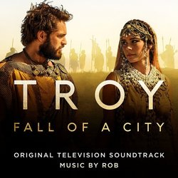 Troy: Fall of a City Soundtrack (Rob ) - CD cover