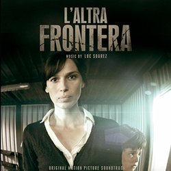 L'Altra Frontera Soundtrack (Luc Suarez) - CD cover