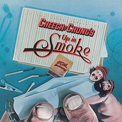 Up In Smoke Soundtrack (Cheech And Chong) - CD cover