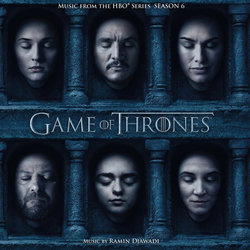 Game Of Thrones: Season 6 Soundtrack (Ramin Djawadi) - CD cover