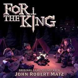 For The King Colonna sonora (John Robert Matz) - Copertina del CD