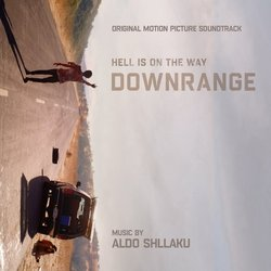 Downrange Soundtrack (Aldo Shllaku) - CD cover