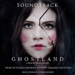 Ghostland Soundtrack (Georges Boukoff, Todd Bryanton, Anthony d'Amario, Ed Rig) - CD cover