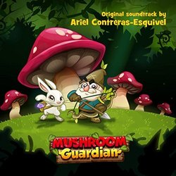 Mushroom Guardian Bande Originale (Ariel Contreras-Esquivel) - Pochettes de CD