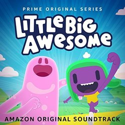 Little Big Awesome: Season 1 Soundtrack (Various Artists) - Carátula