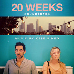 20 Weeks Soundtrack (Kate Simko) - CD cover