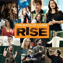 Rise: The Bitch Of Living - Rise Cast - 30/04/2018