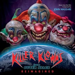 Killer Klowns From Outer Space: Reimagined - John Massari - 25/05/2018