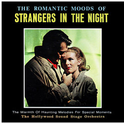 The Romantic Moods Of Strangers In The Night - The Cinema Sound Stage Orchestra, Various Artists - 27/04/2018