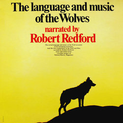 The Language And Music Of The Wolves - Robert Redford - 27/04/2018
