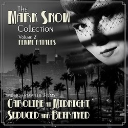 The Mark Snow Collection Vol. 2: Femme Fatales サウンドトラック (Mark Snow) - CDカバー