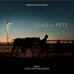 Lean on Pete - James Edward Barker - 27/04/2018