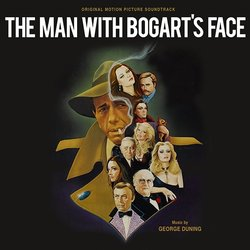 The Man With Bogart's Face Soundtrack (George Duning) - CD cover
