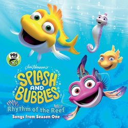 Splash And Bubbles: Rhythm Of The Reef Soundtrack (Various Artists) - CD cover