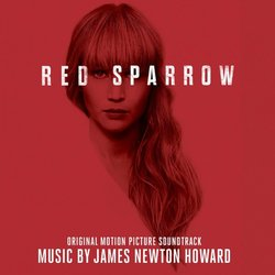Red Sparrow Soundtrack (James Newton Howard) - CD cover