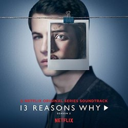 13 Reasons Why: Season 2 Bande Originale (Various Artists) - Pochettes de CD