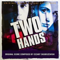 Two Hands Soundtrack (Cezary Skubiszewski) - CD cover