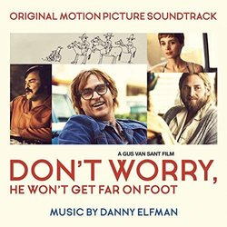 Don't Worry, He Won't Get Far on Foot Soundtrack (Danny Elfman) - CD cover