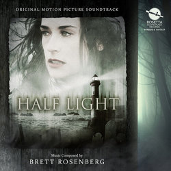 Half Light Soundtrack (Brett Rosenberg) - Carátula
