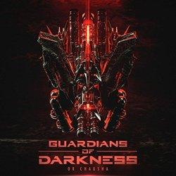Guardians of Darkness Soundtrack (Or Chausha) - CD cover
