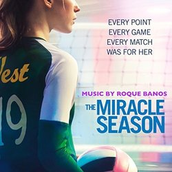 The Miracle Season Soundtrack (Roque Baños) - CD cover