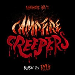 Campfire Creepers Soundtrack (Rob ) - CD cover