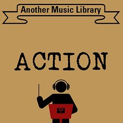 Action Soundtrack (Another Music Library) - CD cover