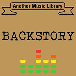 Backstory Soundtrack (Another Music Library) - CD cover