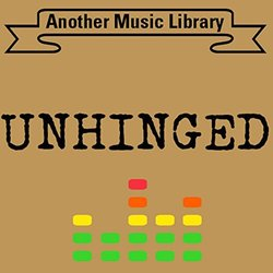 Unhinged Soundtrack (Another Music Library) - CD cover