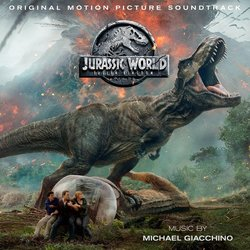 Jurassic World: Fallen Kingdom - Michael Giacchino - 22/06/2018