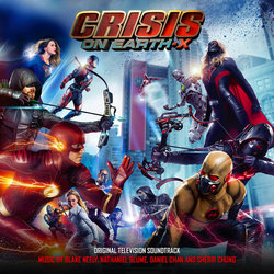 Crisis On Earth X Soundtrack (Blake Neely) - CD cover