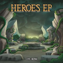Heroes EP Soundtrack (Jyc Row) - CD cover