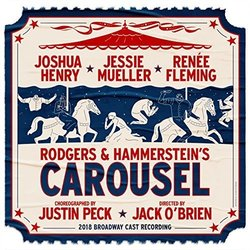 Carousel 2018 Soundtrack (Various Artists, Oscar Hammerstein II, Richard Rodgers) - CD cover