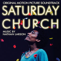 Saturday Church Soundtrack (Nathan Larson) - CD cover