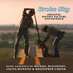 Broke Sky Soundtrack (Kristopher Carter, Michael McCuistion, Lolita Ritmanis) - CD cover