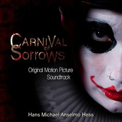 Carnival of Sorrows 聲帶 (Hans Michael Anselmo Hess) - CD封面
